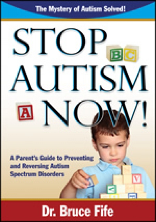 Stop Autism Now! book cover